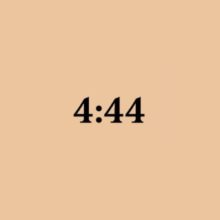 "An Ode to the Men of My Past, Present, and Future As Told By ""4:44"""